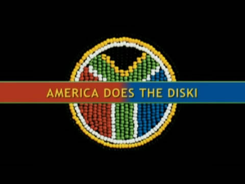 South Africa - America Does The Diski